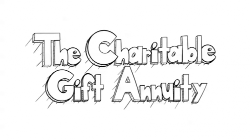 The Charitable Gift Annuity