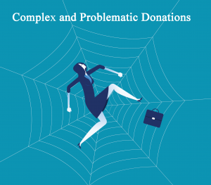 Complex and Problematic Donations