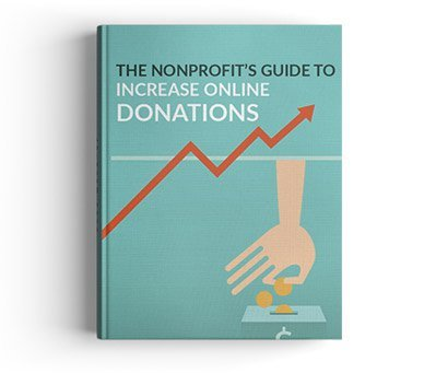 The Nonprofit Guide to Increased Online Donations