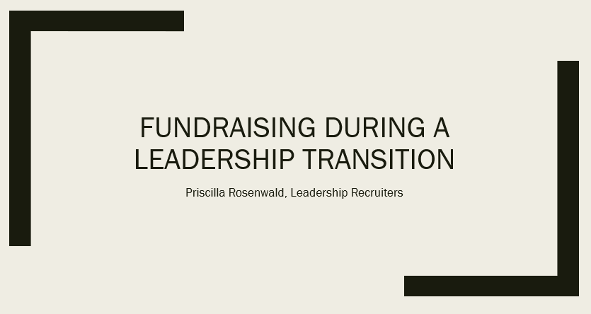 Fundraising During a Leadership Transition