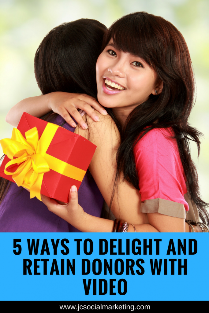 5 Ways to Delight and Retain Donors with Video