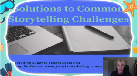 6 Common Digital Storytelling Challenges – With Solutions!