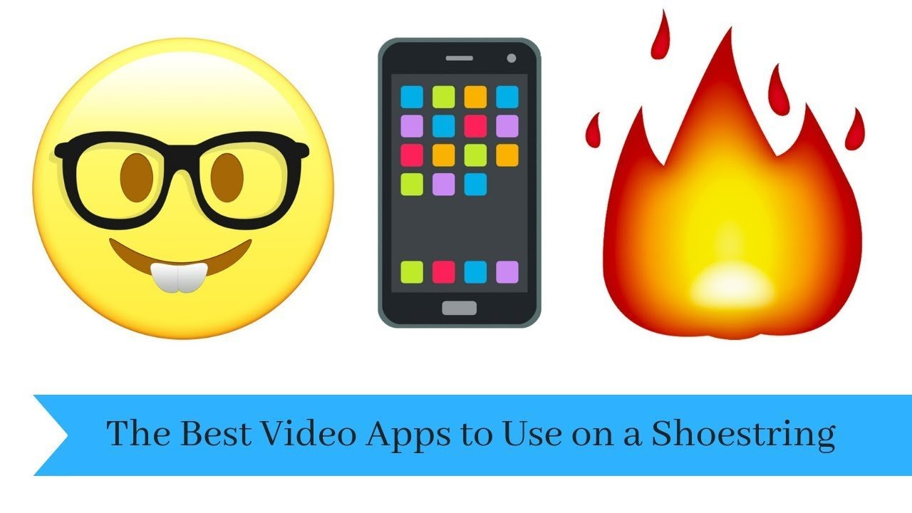 The Best Video Apps to Use on a Shoestring Budget