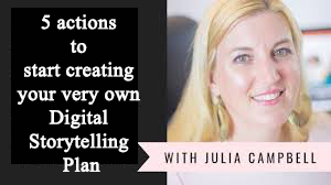5 actions to take create your  Digital Storytelling Plan