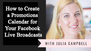 How to Create a Promotions Calendar for Your Facebook Live Broadcasts