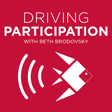 Podcast: Driving Participation: What Is Working in Marketing and Fundraising | Nonprofits | Schools | Associations… with Beth Brodovsky