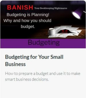 Budgeting for Your Small Business – How to Prepare a Budget
