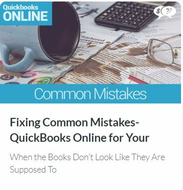 Fixing Common Mistakes in QuickBooks Online for Your Small Church or Nonprofit (When the Books Don't Look Like They Are Supposed To)
