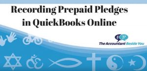 How to Record Prepaid Pledges in Quickbooks Online