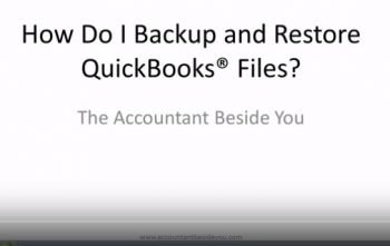 How do I Backup and Restore QuickBooks Files?