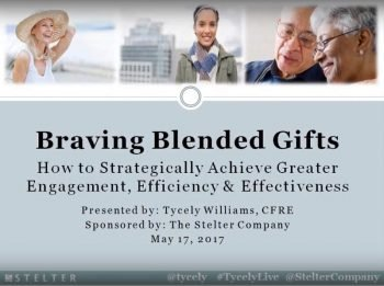 Braving Blended Gifts: How to Strategically Achieve Greater Engagement, Efficiency and Effectiveness