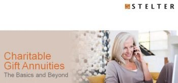 Charitable Gift Annuities: Basics and Beyond