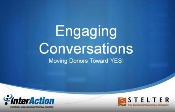 Engaging Donor Conversations: Moving Donors Toward YES!