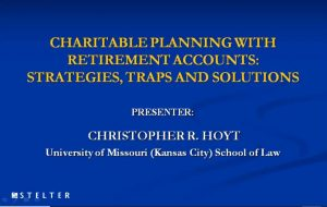 Charitable Planning With Retirement Accounts Strategies
