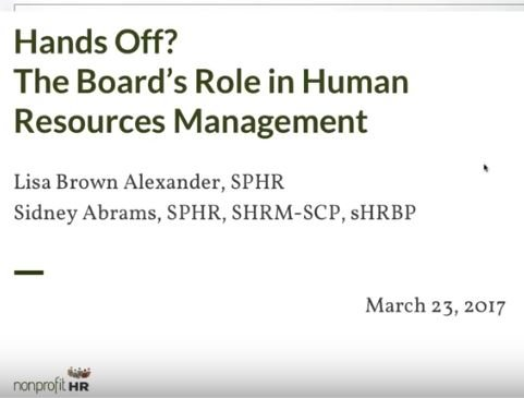 Hands Off? The Boards Role in Nonprofit Human Resource Management