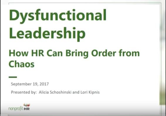 Dysfunctional Leadership: How HR can Bring Order from Chaos