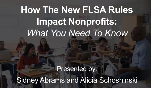 How the new FSLA Overtime Rules Impact Nonprofits