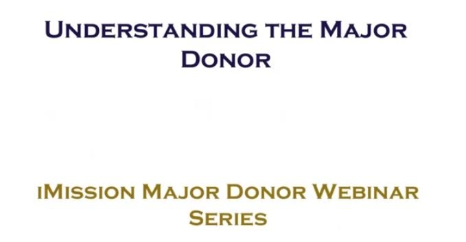 Understanding the Major Donor