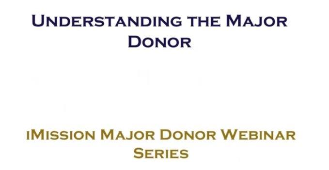 Understanding the Major Donor
