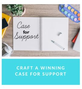 Craft a Winning Case for Support