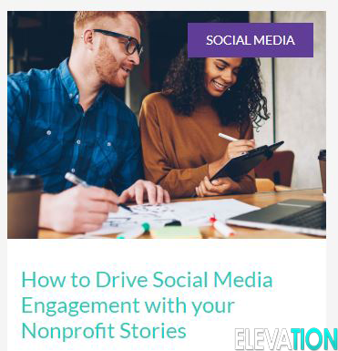 How to Drive Social Media Engagement with your Nonprofit Stories