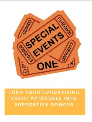Turn Your Fundraising Event Attendees Into Supportive Donors
