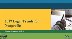 2017 Legal Trends for Nonprofits Update