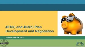 401(k) and 403(b) Plans: Developments and Updates