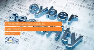 A Nonprofit Executive's Guide to Cyber Security