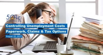 Controlling Unemployment Costs: Talent Management, Claims and Tax Options