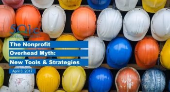 The Nonprofit Overhead Myth New Tools and Strategies