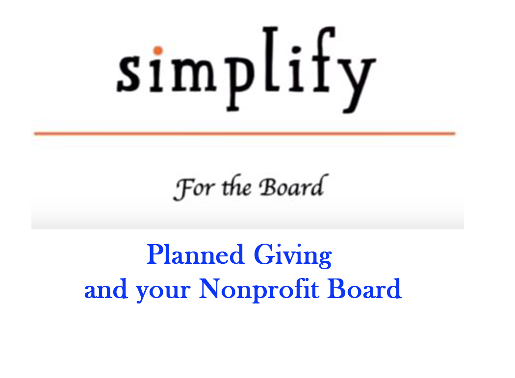 Simplify: Planned Giving and your Board