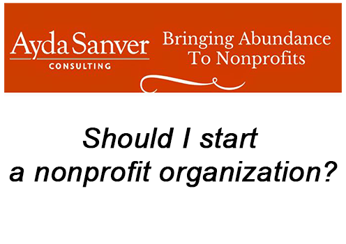 Should I start a nonprofit organization?