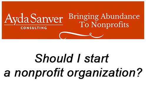 Should I start a nonprofit organization?