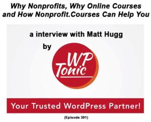 Matt Hugg WPTonic about Online Courses