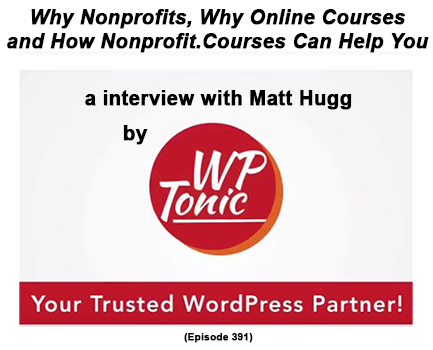 Matt Hugg WPTonic about Online Courses
