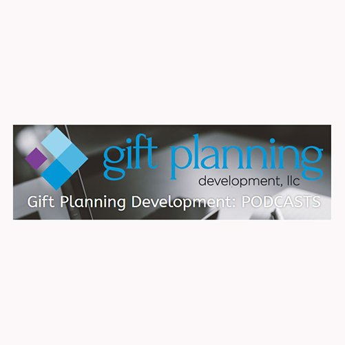 Podcast: Gift Planning Development with Joe Tumolo