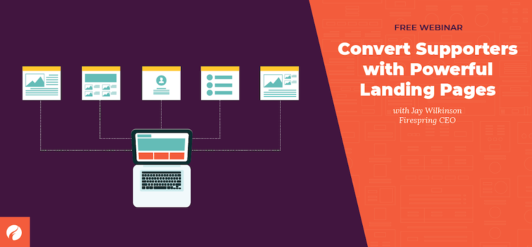 Convert Supporters with Powerful Landing Pages