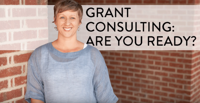 Grant Consulting: Are You Ready?