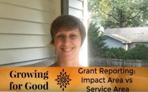 Grant Reporting: Impact Area vs Service Area