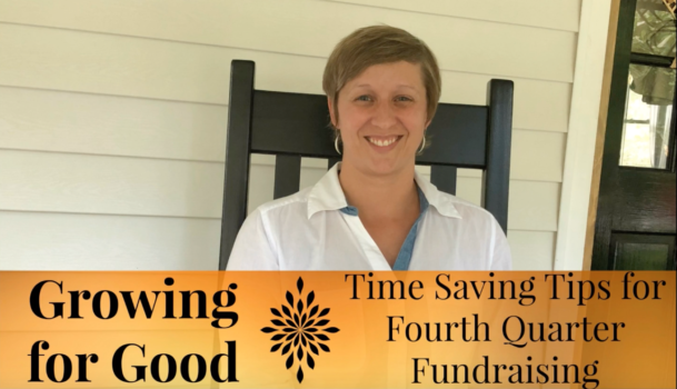 Time Saving Tips for Fourth Quarter Fundraising