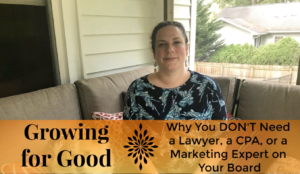 Why You DON'T Need a Lawyer, a CPA, or a Marketing Expert on Your Board