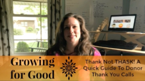 Thank Not THASK! A Quick Guide To Donor Thank You Calls