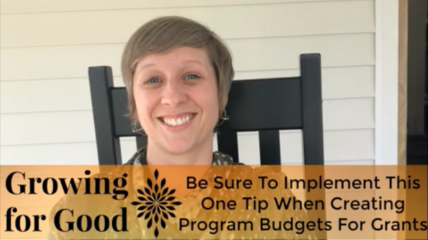 Be Sure To Implement This One Tip When Creating Program Budgets For Grants