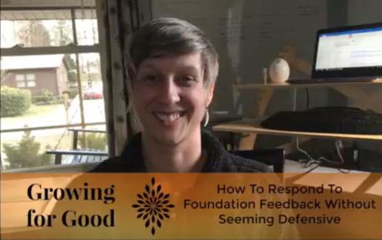 How To Respond To Foundation Feedback Without Seeming Defensive