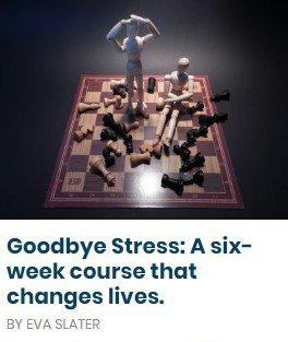 Goodbye Stress: A six-week course that changes lives