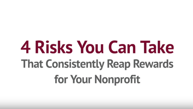 4 Calculated Risks that Reap BIG Rewards for Your Nonprofit