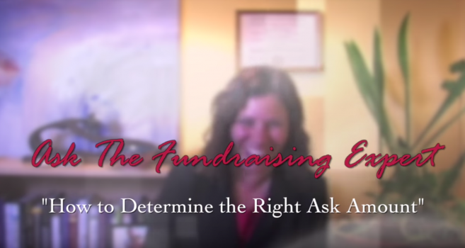 How to Determine the Right Ask Amount – Ask the Fundraising Expert
