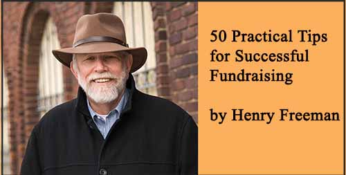 Henry Freeman Tip 35 – Turning Over the Bottle Caps: Finding Your Major Donor Prospects