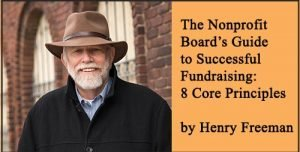 The Nonprofit Boards Guide to Successful Fundraising 8 Core Principles